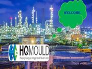 HQMOULD: The Plastic Moulding Industry for Your Special Needs!