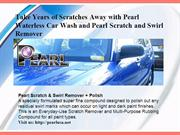 Take Years of Scratches Away with Pearl Waterless Car Wash and Pearl S