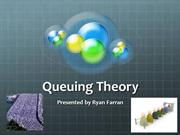 BBA 360 Farran Ryan Project 6 Team 10: Queue Theory