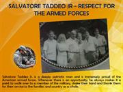 SALVATORE TADDEO JR - RESPECT FOR THE ARMED FORCES