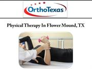 Physical Therapy In Flower Mound, TX