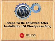 Steps To Be Followed After Installation Of Wordpress Blog