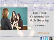 Sign Language - Boost Your Communication Skills