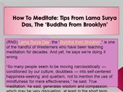 How To Meditate -Tips From Lama Surya Das