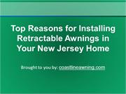 Top Reasons for Installing Retractable Awnings in Your New Jersey Home