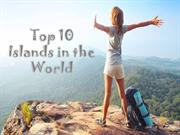 Top 10 Islands in the World