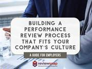 Building a Performance Review Process That Fits Your Company's Culture