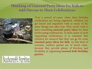 Thinking of Unusual Party Ideas for Kids to Add Flavour to Their Celeb