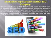 Exactly how to pick out the suitable SEO Company