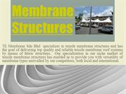 Tensile Membrane Structures