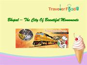 Bhopal – The City Of Beautiful Monuments