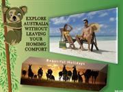 Explore Australia without leaving  your homimg comfort