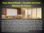 Faux Wood Blinds – Durable and Cost-Effective By Nature