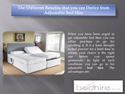 The Different Benefits that you can Derive from Adjustable Bed Hire