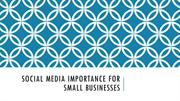 Social media importance for small businesses