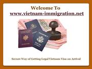Getting Legal Vietnam Visa on Arrival