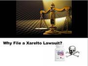 Why File a Xarelto Lawsuit