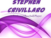 Stephen Crivillaro _A Profound Baseball Player