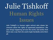 Julie Tishkoff_ Human Rights Issues