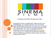 Commercial Video Production Tips