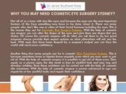 Why You May Need Cosmetic Eye Surgery Sydney