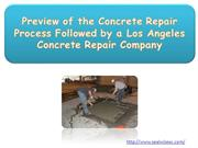 Preview of the Concrete Repair Process Followed by a Los Angeles Concr