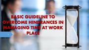 N-BASIC GUIDELINE TO OVERCOME HINDRANCES IN MANAGING TIME BY PPMI