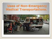 Uses of Non Emergency Transportation