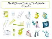 The Different Types of Oral Health Provider4