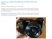 Import Sony A6000 19201080 60p AVCHD to FCP X for editing