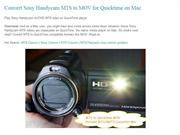 Convert Sony Handycam MTS to MOV for Quicktime on Mac