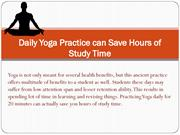 Daily Yoga Practice can Save Hours of Study