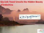 Gia Linh Travel Unveils the Hidden Beauty of Indochina