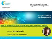 How to Possibly Avoid and be Prepared for HIPAA Audits.