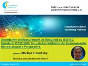 Uncertainty of Measurement as Required by ISO IEC Standard 17025 2005