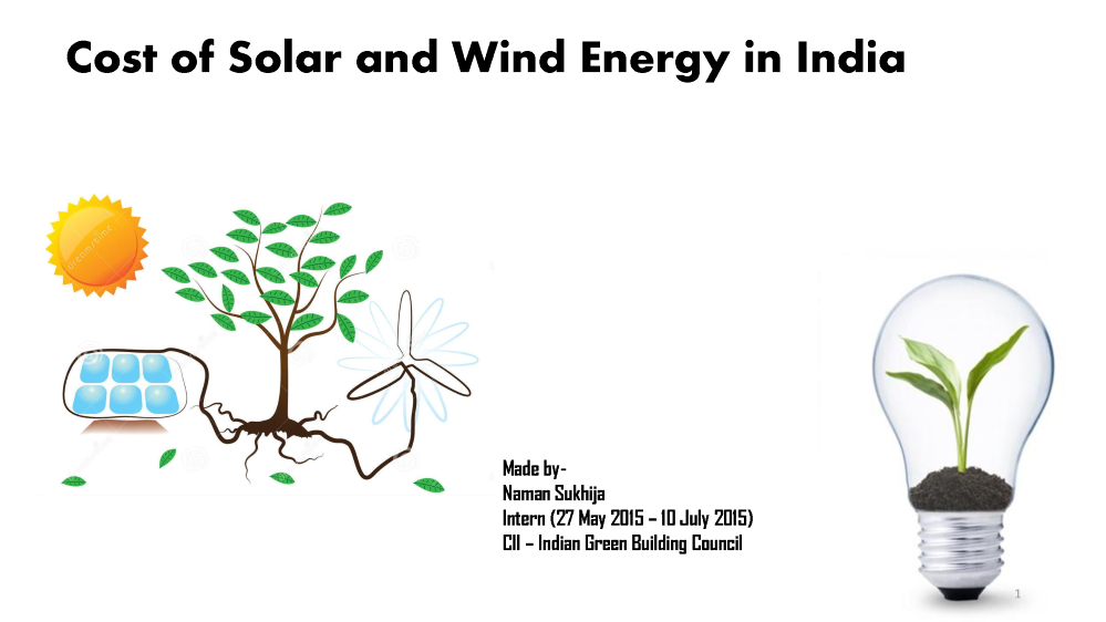 Cost Of Solar And Wind Energy In India Authorstream