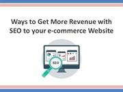 Ways to Get More Revenue with SEO to your e-commerce Website