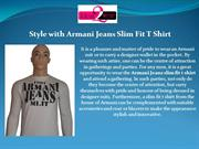 Style with Armani Jeans Slim Fit T Shirt
