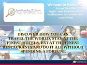 Hotels Etc - Travel the world with the most exclusive travel discounts