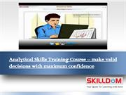 Analytical Skills Training Course – make valid decisions