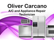Oliver Carcano _ AC and Appliance Repair Technician