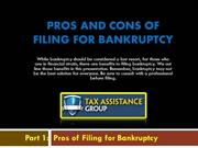 Pros and Cons Of Filling For Bankruptcy- Part 1