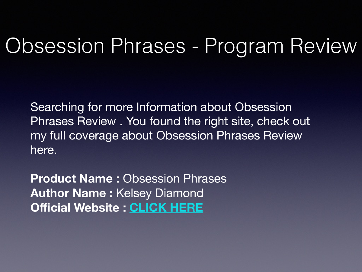 Obsession Phrases Review - is it Worth or Not? |authorSTREAM