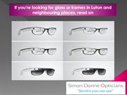 If you're looking for glass or frames in Luton and neighbouring places