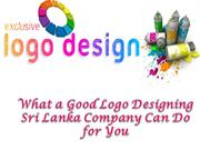 What a Good Logo Designing Sri Lanka Company Can Do for You