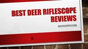 Best Deer Riflescope Reviews