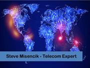 Steve Misencik - Experienced Telecommunication Expert