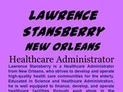 Lawrence Stansberry New Orleans_Healthcare Administrator