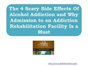 The 4 Scary Side Effects Of Alcohol Addiction