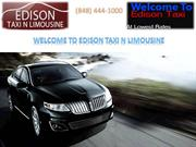 Non-Emergency Airport Services Limousine Service in Edison